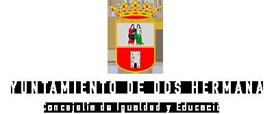Ayuntamiento de Dos Hermanas - Concejalía de Igualdad y Educación