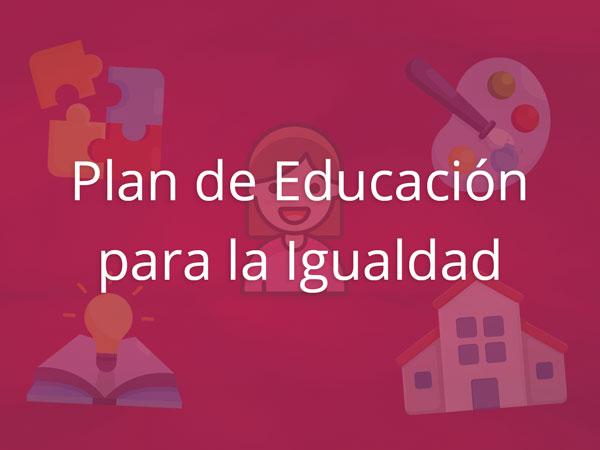 Plan de Educación para la Igualdad