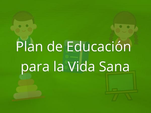 Plan de Educación para la Vida Sana