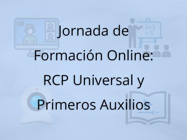 Jornada de Formación Online: RCP Universal y Primeros Auxilios